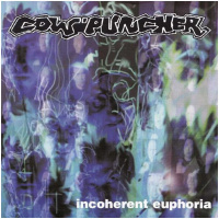 Cowpuncher ‎– Incoherent Euphoria (EP)