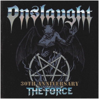 Onslaught - The Force 30th Anniversary
